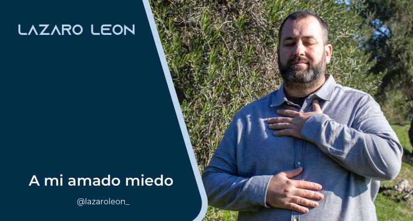 Formación Lázaro León - A mi amado miedo