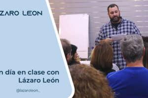 Un día en Clase con Lázaro León