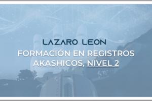 Registros Akáshicos - Nivel 2